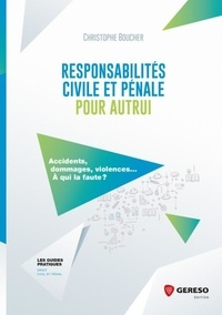 Accentsonline.fr Responsabilités civile et pénale pour autrui - Accidents, dommages, violences... A qui la faute ? Image