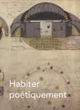 Christophe Boulanger et Savine Faupin - Habiter poétiquement le monde.