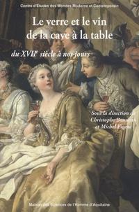 Le verre et le vin de la cave à la table du XVIIe siècle à nos jours.pdf
