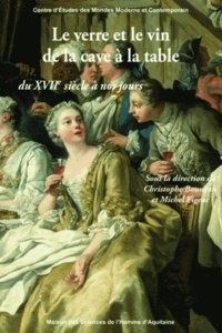 Ucareoutplacement.be Le verre et le vin de la cave à la table, du XVIIe siècle à nos jours Image