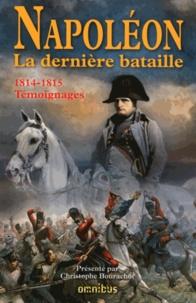 Napoléon La dernière bataille - 1814-1815, Témoignages.pdf