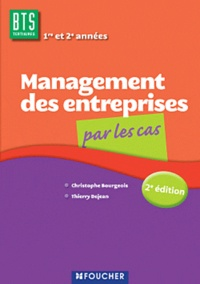Christophe Bourgeois et Thierry Dejean - Management des entreprises BTS tertiaires 1e et 2e années.