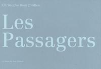 Christophe Bourguedieu - Les Passagers.