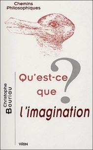 Christophe Bouriau - Qu'est-ce que l'imagination ?.
