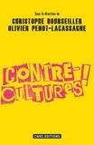Christophe Bourseiller et Olivier Penot-Lacassagne - Contre-cultures !.