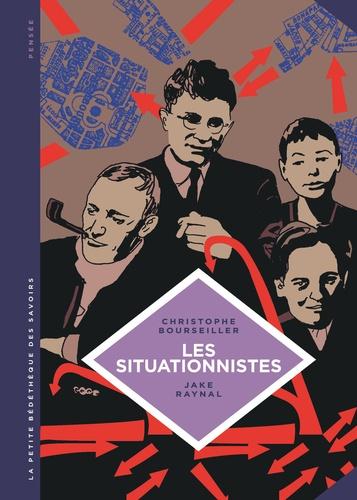 Les situationnistes. La révolution de la vie quotidienne (1957-1972)