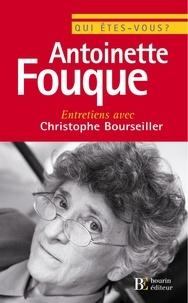 Christophe Bourseiller et Antoinette Fouque - Qui êtes-vous, Antoinette Fouque ?.