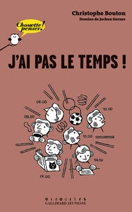 Christophe Bouton - J'ai pas le temps !.