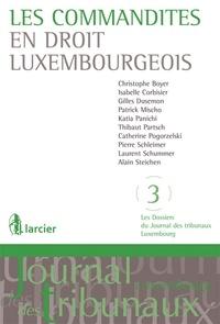 Christophe Boyer et Isabelle Corbisier - Les commandites en droit luxembourgeois.