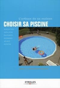 Christophe Branchu et Michel Branchu - Choisir sa piscine.