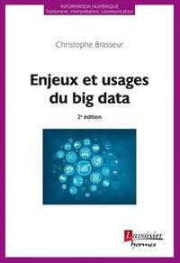 Christophe Brasseur - Enjeux et usages du big data.