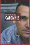 Christophe Bridou - Calomnie.