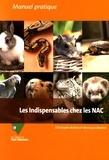 Christophe Bulliot et Véronique Mentré - Les indispensables chez les NAC.