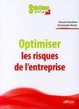 Christophe Burin et Vincent Iacolare - Optimiser les risques de l'entreprise.