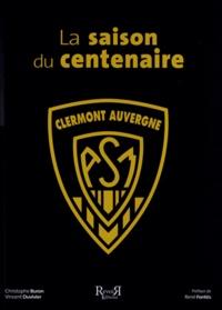 Accentsonline.fr La saison du centenaire Image