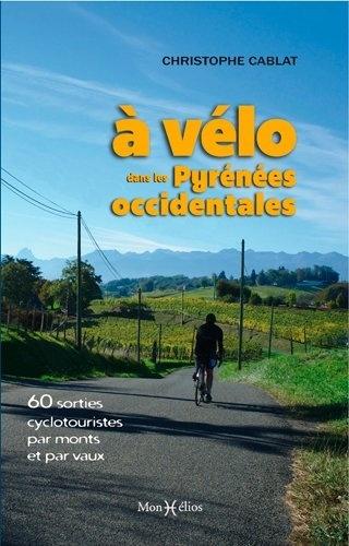 A vélo dans les Pyrénées Occidentales
