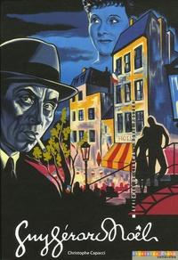 Christophe Capacci - Guy Gérard Noël - Edition bilingue français-anglais.