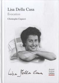 Christophe Capacci - Lisa Della Casa - Evocation.