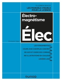 Manuels au format pdf à télécharger Electromagnétisme Elec en francais par Christophe Cappe 9782100780846 CHM