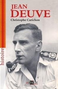 Christophe Carichon - Jean Deuve - Le seigneur de l'ombre, Services secrets 1944-1978.