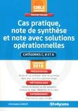Christophe Carles - Cas pratique, note de synthèse et note avec solutions opérationnellles - Concours administratifs.