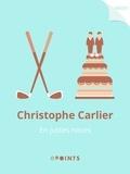 Christophe Carlier - En justes noces.