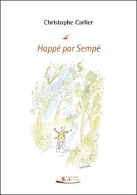 Christophe Carlier - Happé par Sempé.