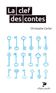 Christophe Carlier - La clef des contes.
