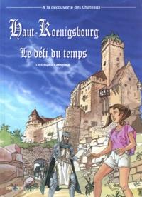 Christophe Carmona - Haut-Koenigsbourg - Le défi du temps.