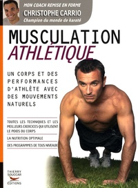 Christophe Carrio - Musculation athlétique.