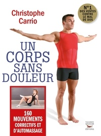 Livres format epub téléchargement gratuit Un corps sans douleur 9782365491259 par Christophe Carrio RTF FB2 DJVU (French Edition)