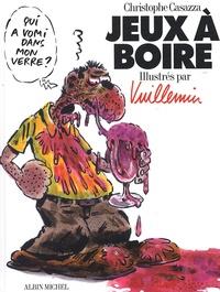 Christophe Casazza et  Vuillemin - Jeux à boire.