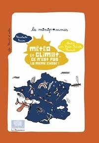 Metéo et climat, ce n'est pas la même chose ! - Christophe Cassou pdf epub