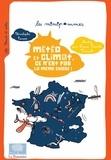 Christophe Cassou et Louise Pianetti-Voarick - Metéo et climat, ce n'est pas la même chose !.