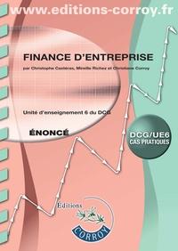 Christophe Castéras et Mireille Richez - Finance d'entreprise UE 6 du DCG - Enoncé.