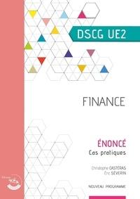 Christophe Castéras et Eric Séverin - Finance UE 2 du DSCG - Enoncé.