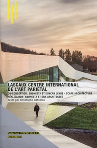 Christophe Catsaros - Lascaux centre international de l'art pariétal.
