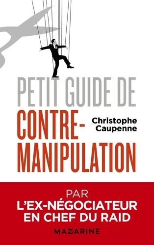 Petit guide de contre-manipulation - Format ePub - 9782213699721 - 6,99 €