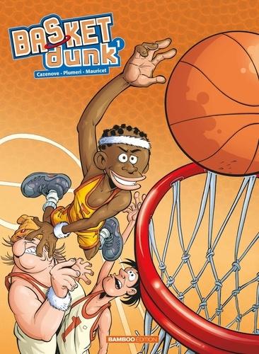 Basket Dunk Tome 1