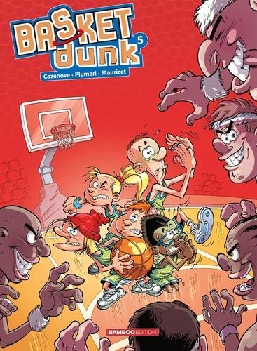 Basket Dunk Tome 5