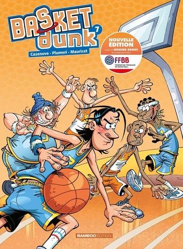 Basket Dunk Tome 7 Avec un dossier bonus en partenariat avec FFBB