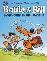 Christophe Cazenove et  Bastide - Boule & Bill Tome 38 : Symphonie en Bill majeur.