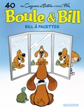 Christophe Cazenove et Jean Bastide - Boule & Bill Tome 40 : Bill à facettes.