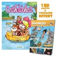 Christophe Cazenove et Hervé Richez - Cath & son chat Tome 3 :  - Avec Bamboo Mag N° 73, juillet-août-septembre 2021 offert.