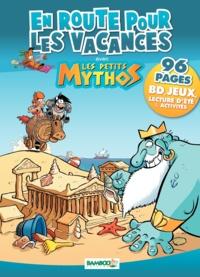 Christophe Cazenove et Philippe Larbier - En route pour les vacances avec Les petits mythos.