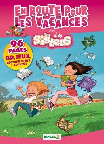 En Route Pour Les Vacances Avec Les Sisters Album