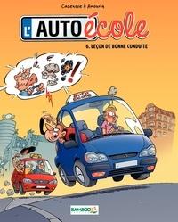 Christophe Cazenove et André Amouriq - L'auto-école Tome 6 : Leçon de bonne conduite.