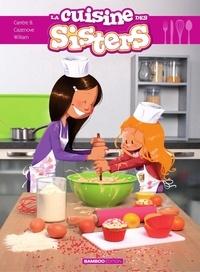 Christophe Cazenove et  William - La cuisine des Sisters.