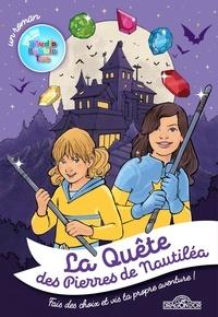 Téléchargements mp3 ebook gratuits La quête des pierres de Nautiléa 9782821211872 RTF MOBI en francais