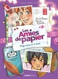 Christophe Cazenove et Ingrid Chabbert - Les amies de papier Tome 3 : Treize envies de te revoir.
